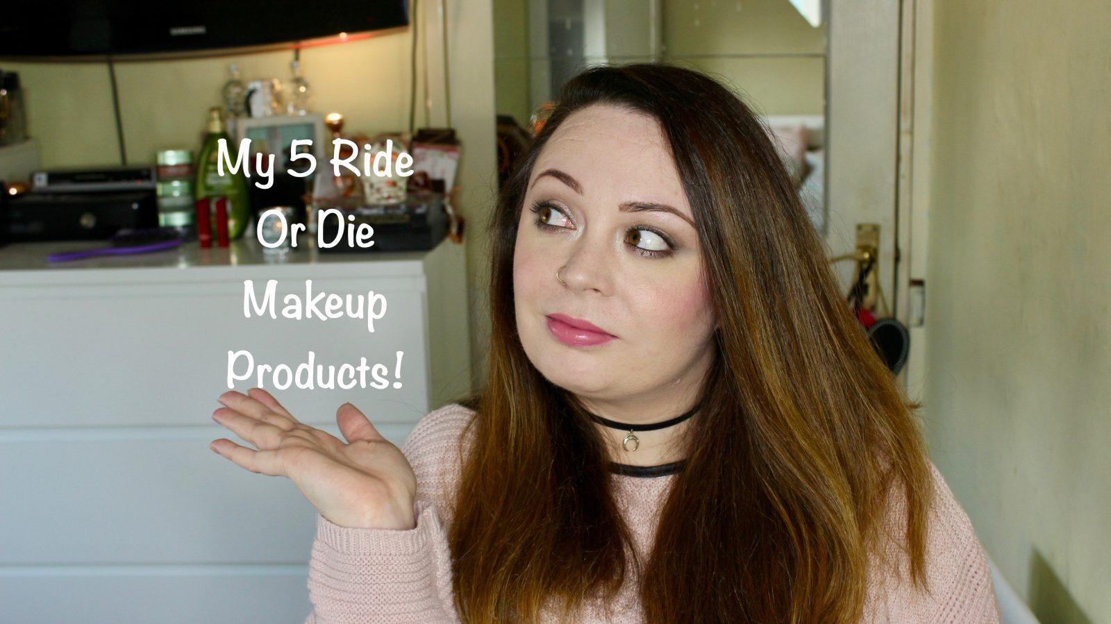 ride or die makeup products